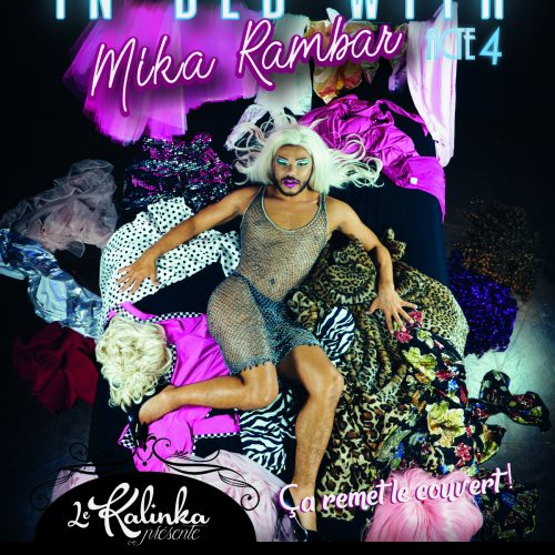 In bed with Mika Rambar Acte 4