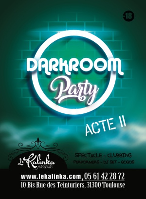 Dark Room Party Acte 2