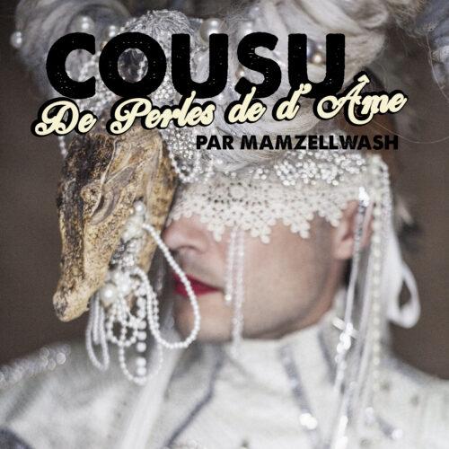 """""""Cousu de Perles de d'Âme"""" par MamzellWash"""