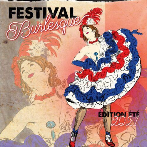Festival Burlesque 𝐸́𝐷𝐼𝑇𝐼𝑂𝑁 𝐸́𝑇𝐸́ 2021