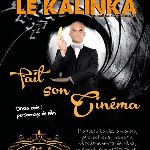 Le Kalinka fait son cinéma