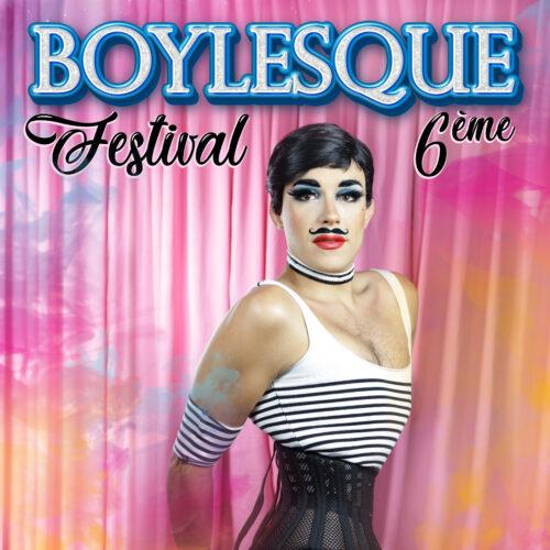 6ème Festival Boylesque de Toulouse